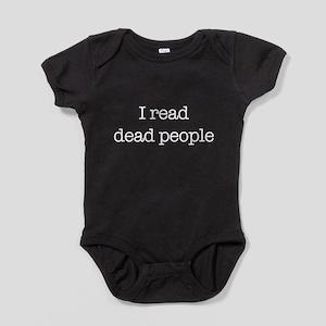 I read dead people. Baby Bodysuit