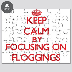 Keep Calm by focusing on Floggings Puzzle