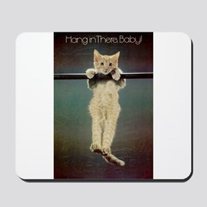 Hang in There Baby! Mousepad