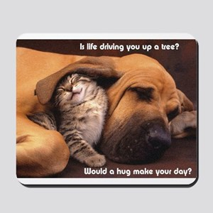 Would a Hug Make Your Day Mousepad