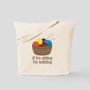 If I'm sitting I'm knitting Tote Bag
