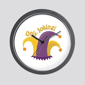 Only Joking Wall Clock