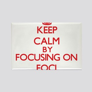 Keep Calm by focusing on Foci Magnets