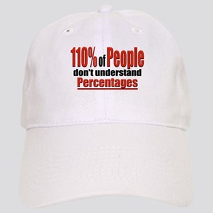 110% of People... Baseball Cap