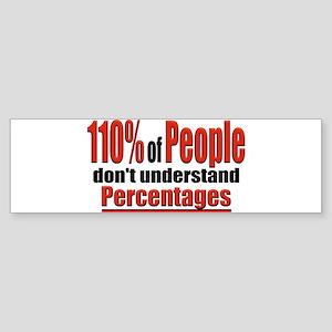 110% of People... Bumper Sticker