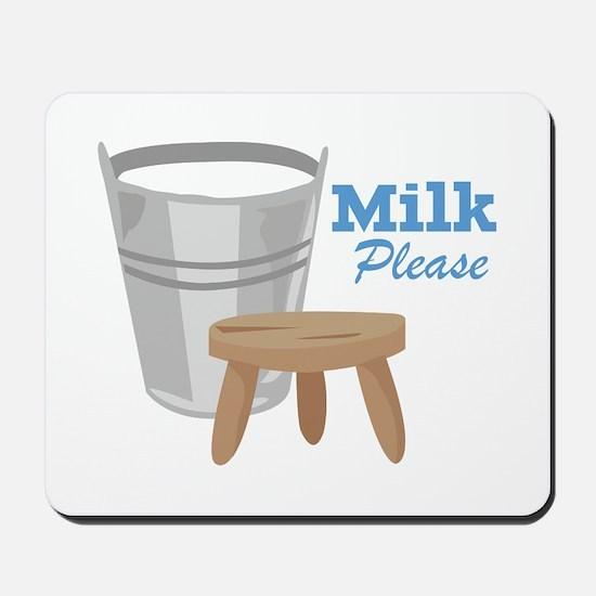 Milk Please Mousepad