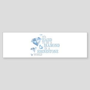 Hard Diamonds Bumper Sticker