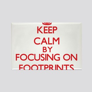 Keep Calm by focusing on Footprints Magnets