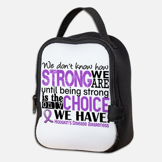 Hodgkin's Disease HowStrongWeAr Neoprene Lunch Bag