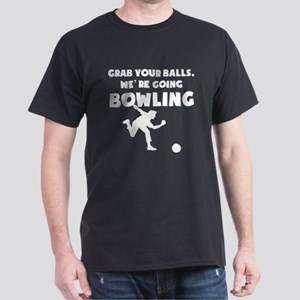 Grab Your Balls Were Going Bowling T-Shirt