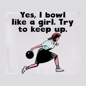 I Bowl Like A Girl Throw Blanket