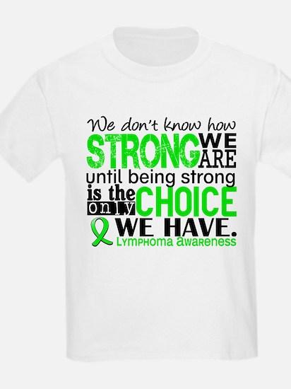 Lymphoma HowStrongWeAre T-Shirt