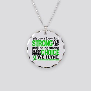 Lymphoma HowStrongWeAre Necklace Circle Charm