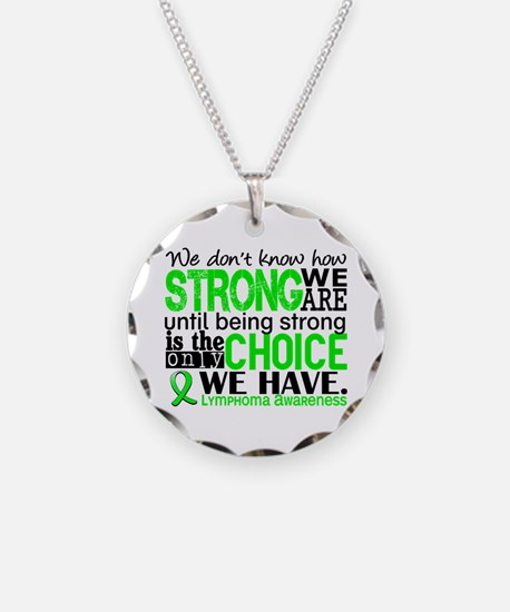 Lymphoma HowStrongWeAre Necklace