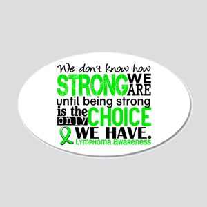 Lymphoma HowStrongWeAre 20x12 Oval Wall Decal