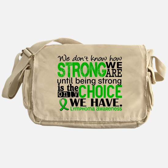 Lymphoma HowStrongWeAre Messenger Bag
