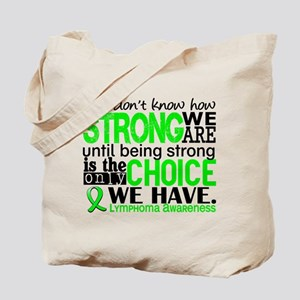 Lymphoma HowStrongWeAre Tote Bag