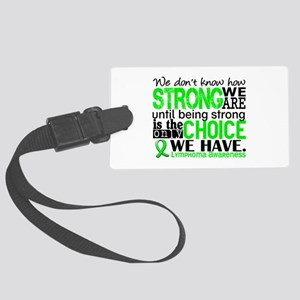 Lymphoma HowStrongWeAre Large Luggage Tag