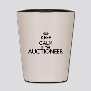 Keep calm I'm the Auctioneer Shot Glass
