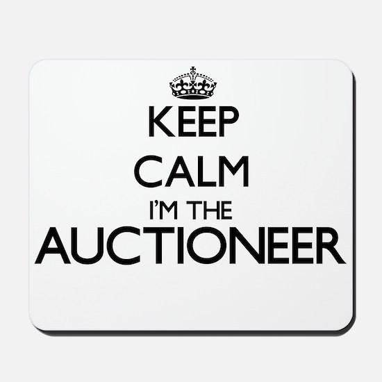 Keep calm I'm the Auctioneer Mousepad