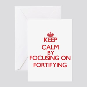Keep Calm by focusing on Fortifying Greeting Cards