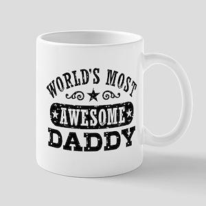 World's Most Awesome Daddy Mug