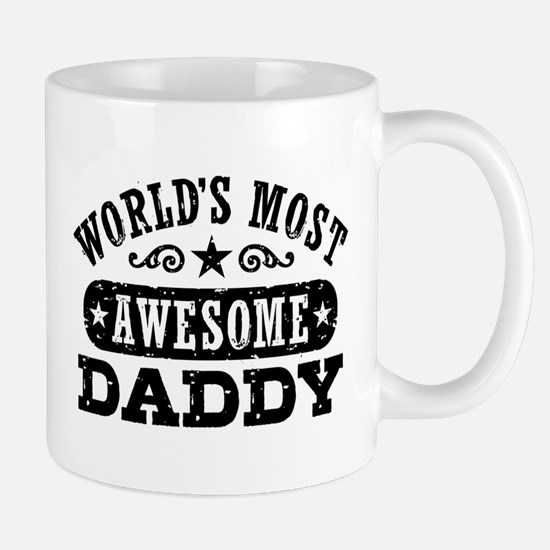 World's Most Awesome Daddy Mug