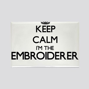 Keep calm I'm the Embroiderer Magnets