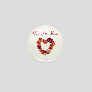 Niece of the Bride Mini Button