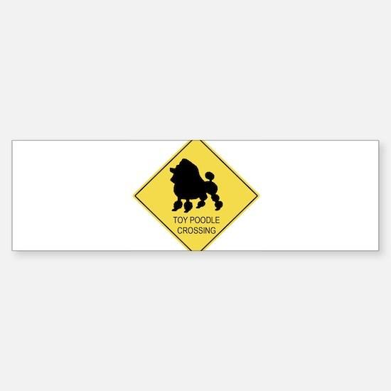 Toy Poodle crossing Bumper Bumper Bumper Sticker