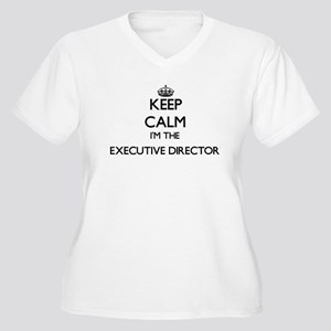 Keep calm I'm the Executive Dire Plus Size T-Shirt