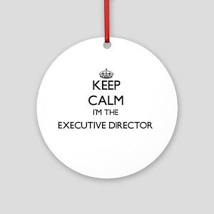 Keep calm I'm the Executive Direc Ornament (Round)