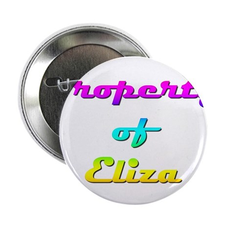 """Property Of Eliza Female 2.25"""" Button (10 pack)"""