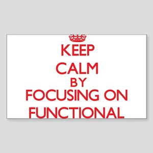 Keep Calm by focusing on Functional Sticker