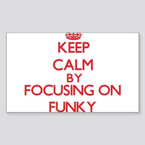 Keep Calm by focusing on Funky Sticker