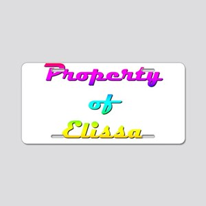 Property Of Elissa Female Aluminum License Plate