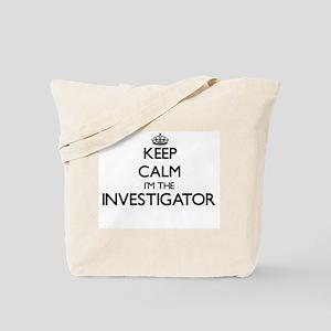 Keep calm I'm the Investigator Tote Bag
