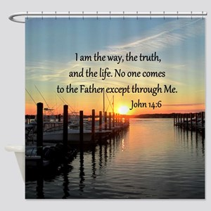 JOHN 14:6 Shower Curtain