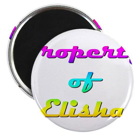 """Property Of Elisha Female 2.25"""" Magnet (10 pack)"""