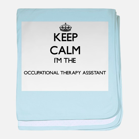 Keep calm I'm the Occupational Therap baby blanket