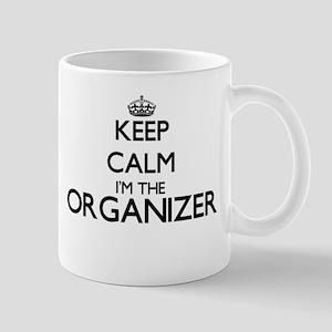 Keep calm I'm the Organizer Mugs