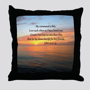 JOHN 15:12 Throw Pillow