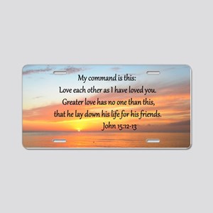 JOHN 15:12 Aluminum License Plate