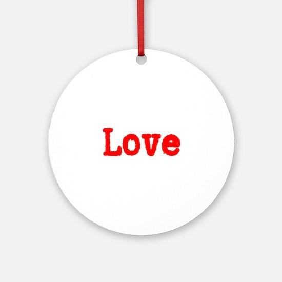 Typewriter Red Font Love Ornament (Round)
