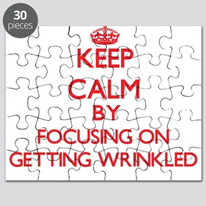 Keep Calm by focusing on Getting Wrinkled Puzzle