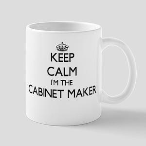 Keep calm I'm the Cabinet Maker Mugs