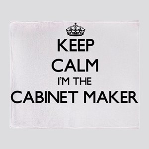 Keep calm I'm the Cabinet Maker Throw Blanket