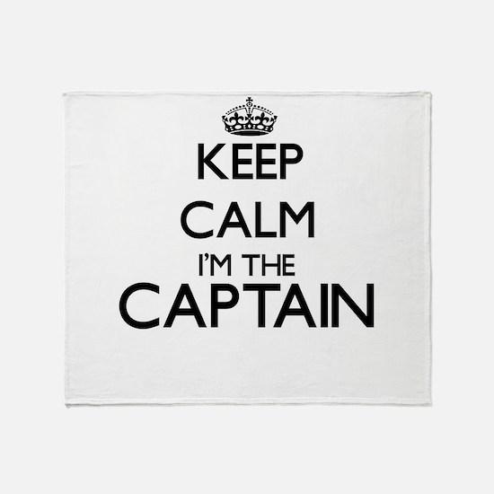 Keep calm I'm the Captain Throw Blanket