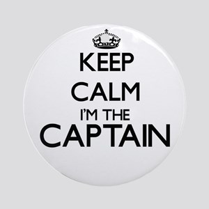 Keep calm I'm the Captain Ornament (Round)