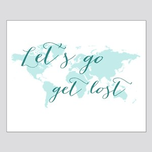 Let's go get lost world map Posters